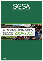 S.G.S.A.Sports Ground Safety Authority Annual reports 7 accounts 2014 / 2015